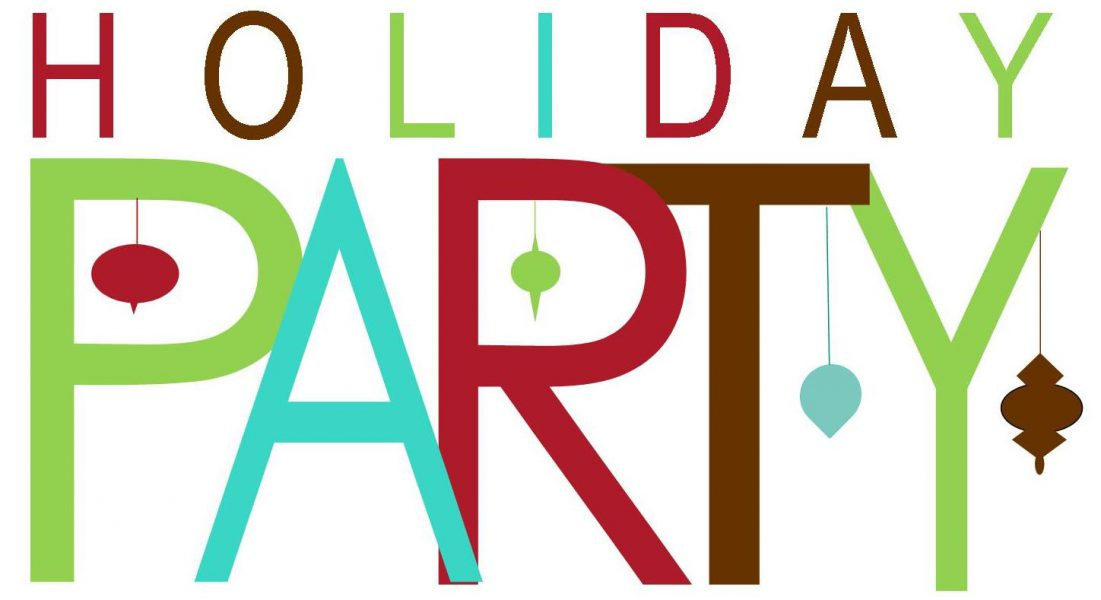 DEC. 13 – HOLIDAY PARTY FUN! You're invited…